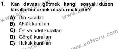 Hukukun Temel Kavramları 1 Dersi 2012 - 2013 Yılı Ara Sınavı 1. Soru