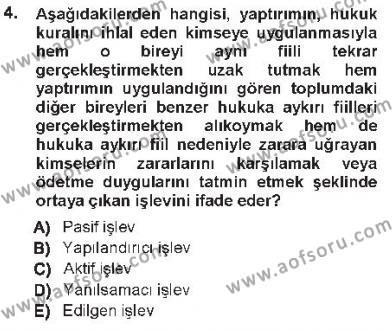 Hukukun Temel Kavramları 1 Dersi 2012 - 2013 Yılı Tek Ders Sınavı 4. Soru