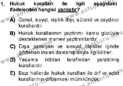 Emlak ve Emlak Yönetimi Bölümü 1. Yarıyıl Hukukun Temel Kavramları I Dersi 2014 Yılı Güz Dönemi Ara Sınavı 1. Soru