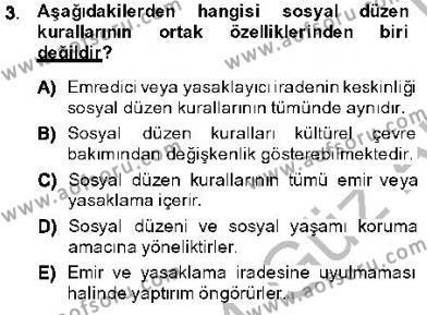 Emlak ve Emlak Yönetimi Bölümü 1. Yarıyıl Hukukun Temel Kavramları I Dersi 2014 Yılı Güz Dönemi Ara Sınavı 3. Soru