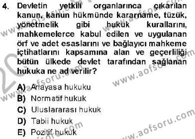 Emlak ve Emlak Yönetimi Bölümü 1. Yarıyıl Hukukun Temel Kavramları I Dersi 2014 Yılı Güz Dönemi Ara Sınavı 4. Soru