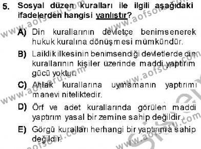 Emlak ve Emlak Yönetimi Bölümü 1. Yarıyıl Hukukun Temel Kavramları I Dersi 2014 Yılı Güz Dönemi Ara Sınavı 5. Soru
