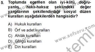 Emlak ve Emlak Yönetimi Bölümü 1. Yarıyıl Hukukun Temel Kavramları I Dersi 2015 Yılı Güz Dönemi Ara Sınavı 5. Soru