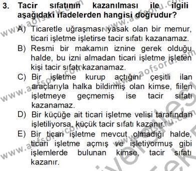 Emlak ve Emlak Yönetimi Bölümü 2. Yarıyıl Hukukun Temel Kavramları II Dersi 2014 Yılı Bahar Dönemi Tek Ders Sınavı 3. Soru