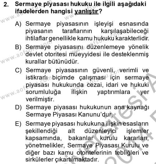 Maliye Bölümü 2. Yarıyıl Sermaye Piyasası Hukuku Dersi 2014 Yılı Bahar Dönemi Ara Sınavı 2. Soru