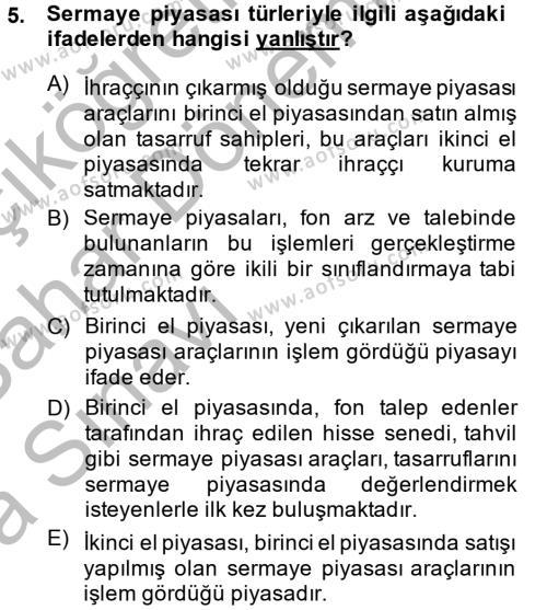 Maliye Bölümü 2. Yarıyıl Sermaye Piyasası Hukuku Dersi 2014 Yılı Bahar Dönemi Ara Sınavı 5. Soru