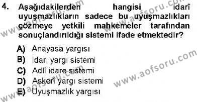 Özel Güvenlik ve Koruma Bölümü 1. Yarıyıl Anayasa I Dersi 2013 Yılı Güz Dönemi Ara Sınavı 4. Soru