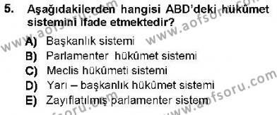 Özel Güvenlik ve Koruma Bölümü 1. Yarıyıl Anayasa I Dersi 2013 Yılı Güz Dönemi Ara Sınavı 5. Soru