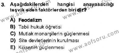 Anayasa 1 Dersi 2013 - 2014 Yılı Dönem Sonu Sınavı 3. Soru