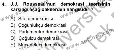 Anayasa 1 Dersi 2013 - 2014 Yılı Tek Ders Sınavı 4. Soru