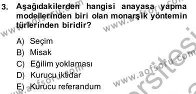 Anayasa 2 Dersi 2013 - 2014 Yılı Ara Sınavı 3. Soru