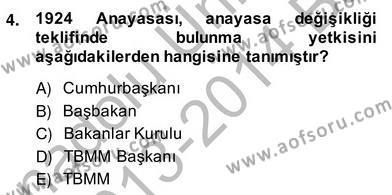 Anayasa 2 Dersi 2013 - 2014 Yılı Ara Sınavı 4. Soru