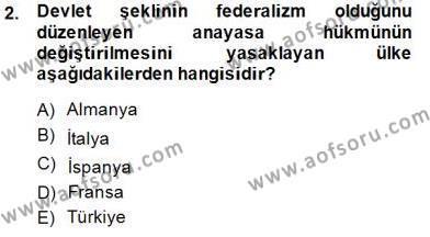 Anayasa 2 Dersi 2014 - 2015 Yılı Ara Sınavı 2. Soru