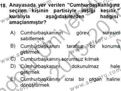 Anayasa 2 Dersi Ara Sınavı Deneme Sınav Soruları 18. Soru