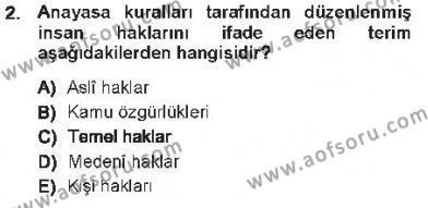 Temel İnsan Hakları Bilgisi 1 Dersi 2012 - 2013 Yılı Tek Ders Sınavı 2. Soru