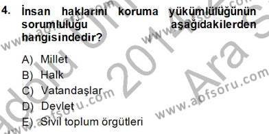 Temel İnsan Hakları Bilgisi 1 Dersi 2014 - 2015 Yılı Ara Sınavı 4. Soru