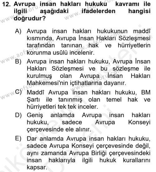 Temel İnsan Hakları Bilgisi 2 Dersi Ara Sınavı Deneme Sınav Soruları 12. Soru