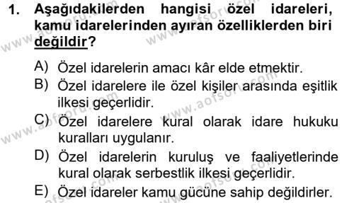 Maliye Bölümü 2. Yarıyıl Temel İdare Hukuku Dersi 2013 Yılı Bahar Dönemi Ara Sınavı 1. Soru