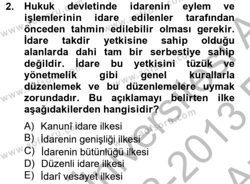 Maliye Bölümü 2. Yarıyıl Temel İdare Hukuku Dersi 2013 Yılı Bahar Dönemi Ara Sınavı 2. Soru