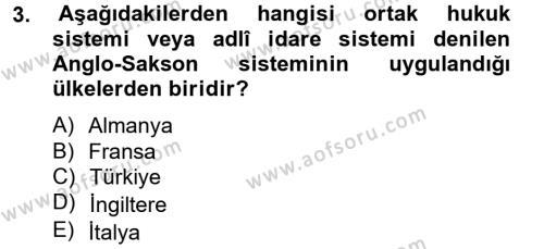 Maliye Bölümü 2. Yarıyıl Temel İdare Hukuku Dersi 2013 Yılı Bahar Dönemi Ara Sınavı 3. Soru