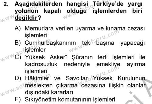 Maliye Bölümü 2. Yarıyıl Temel İdare Hukuku Dersi 2013 Yılı Bahar Dönemi Dönem Sonu Sınavı 2. Soru