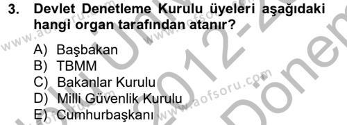 Maliye Bölümü 2. Yarıyıl Temel İdare Hukuku Dersi 2013 Yılı Bahar Dönemi Dönem Sonu Sınavı 3. Soru