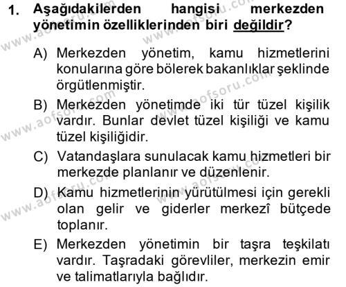 Temel İdare Hukuku Dersi 2013 - 2014 Yılı Ara Sınavı 1. Soru