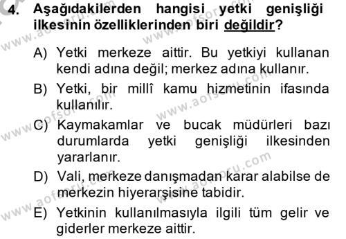 Maliye Bölümü 2. Yarıyıl Temel İdare Hukuku Dersi 2015 Yılı Bahar Dönemi Ara Sınavı 4. Soru