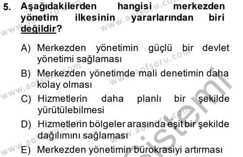Maliye Bölümü 2. Yarıyıl Temel İdare Hukuku Dersi 2015 Yılı Bahar Dönemi Ara Sınavı 5. Soru