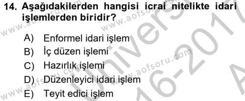 Temel İdare Hukuku Dersi Ara Sınavı Deneme Sınav Soruları 14. Soru