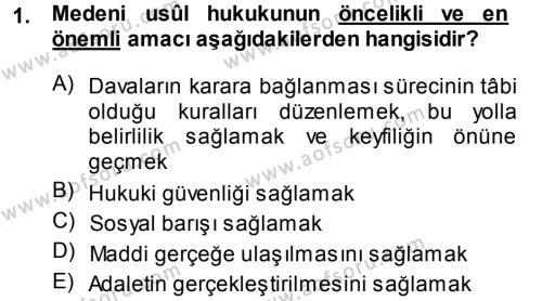 Adalet Bölümü 3. Yarıyıl Medeni Usul Hukuku Dersi 2014 Yılı Güz Dönemi Ara Sınavı 1. Soru