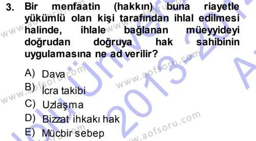 Medeni Usul Hukuku Dersi 2013 - 2014 Yılı Ara Sınavı 3. Soru