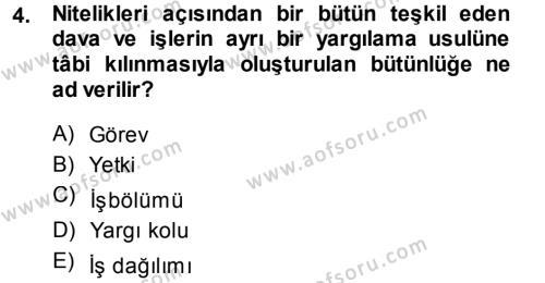 Adalet Bölümü 3. Yarıyıl Medeni Usul Hukuku Dersi 2014 Yılı Güz Dönemi Ara Sınavı 4. Soru