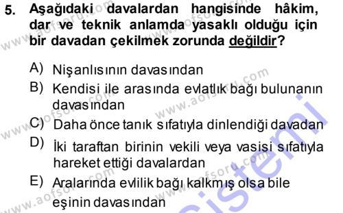 Adalet Bölümü 3. Yarıyıl Medeni Usul Hukuku Dersi 2014 Yılı Güz Dönemi Ara Sınavı 5. Soru
