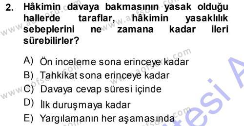 Medeni Usul Hukuku Dersi 2013 - 2014 Yılı (Final) Dönem Sonu Sınavı 2. Soru