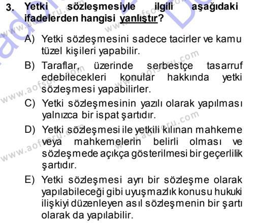 Medeni Usul Hukuku Dersi 2013 - 2014 Yılı (Final) Dönem Sonu Sınavı 3. Soru