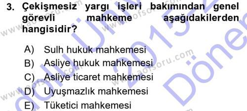 Medeni Usul Hukuku Dersi 2015 - 2016 Yılı (Final) Dönem Sonu Sınavı 3. Soru