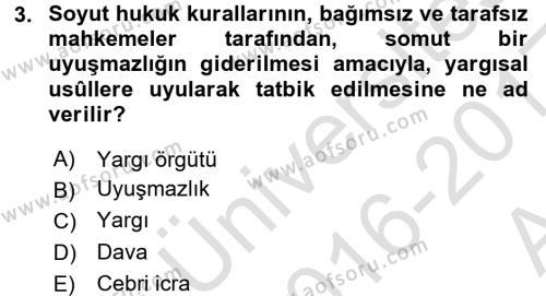 Medeni Usul Hukuku Dersi 2016 - 2017 Yılı Ara Sınavı 3. Soru