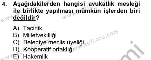 Avukatlık Ve Noterlik Hukuku Dersi 2012 - 2013 Yılı (Final) Dönem Sonu Sınavı 4. Soru