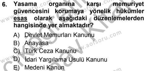 Memur Hukuku Dersi 2012 - 2013 Yılı Ara Sınavı 6. Soru 1. Soru