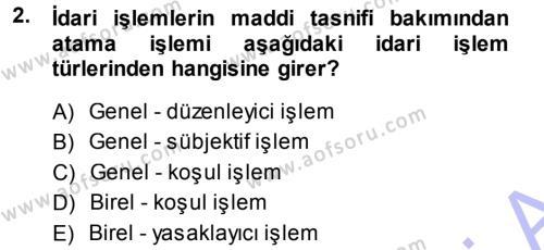 Memur Hukuku Dersi 2013 - 2014 Yılı Ara Sınavı 2. Soru