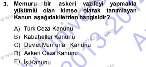 Memur Hukuku Dersi 2013 - 2014 Yılı Ara Sınavı 3. Soru