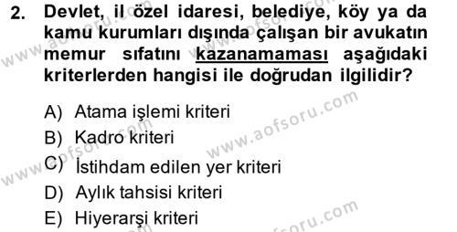 Memur Hukuku Dersi 2014 - 2015 Yılı (Vize) Ara Sınavı 2. Soru