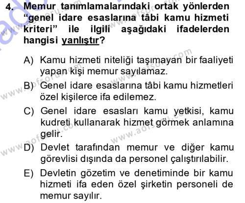Memur Hukuku Dersi 2014 - 2015 Yılı (Vize) Ara Sınavı 4. Soru