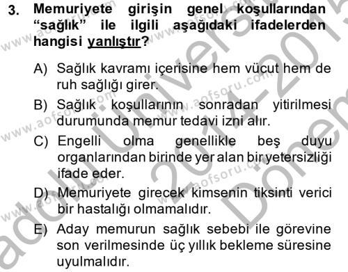 Memur Hukuku Dersi 2014 - 2015 Yılı (Final) Dönem Sonu Sınavı 3. Soru