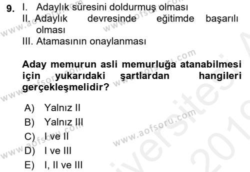 Memur Hukuku Dersi 2018 - 2019 Yılı (Vize) Ara Sınavı 9. Soru