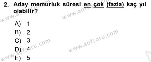 Memur Hukuku Dersi 2018 - 2019 Yılı (Final) Dönem Sonu Sınav Soruları 2. Soru