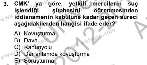 Ceza Muhakemesi Hukuku Dersi 2012 - 2013 Yılı (Vize) Ara Sınav Soruları 3. Soru