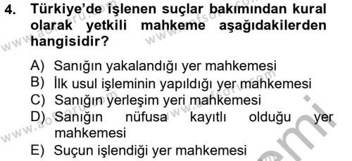 Ceza Muhakemesi Hukuku Dersi 2012 - 2013 Yılı (Final) Dönem Sonu Sınavı 4. Soru