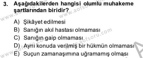Ceza Muhakemesi Hukuku Dersi 2013 - 2014 Yılı (Vize) Ara Sınavı 3. Soru